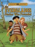 The Field Trip Mysteries: The Everglades Poacher Who Pretended