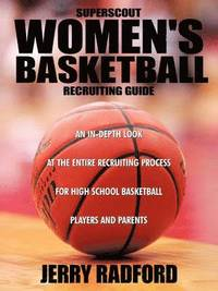Superscout Women's Basketball Recruiting Guide