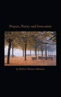 Prayers, Poetry and Invocation