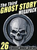 Third Ghost Story Megapack