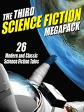 Third Science Fiction MEGAPACK(R)