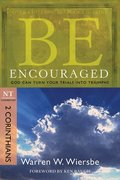 Be Encouraged ( 2 Corinthians )