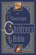 Illustrated Children's Bible (Barnes &; Noble Collectible Classics: Omnibus Edition)