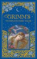 Grimm's Complete Fairy Tales (Barnes &; Noble Collectible Classics: Omnibus Edition)
