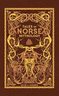 Tales of Norse Mythology (Barnes &; Noble Omnibus Leatherbound Classics)