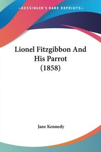 Lionel Fitzgibbon And His Parrot (1858)