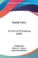 Social Laws: An Outline of Sociology (1899)
