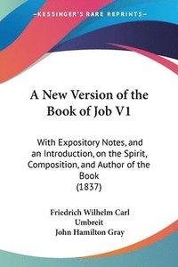 New Version Of The Book Of Job V1