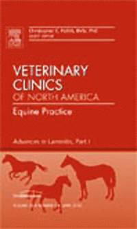 Advances in Laminitis, Part I, An Issue of Veterinary Clinics: Equine Practice