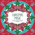 Christmas Magic: Fabulous Festive Designs to Color