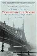 Vanished by the Danube