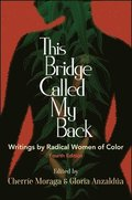 This Bridge Called My Back, Fourth Edition
