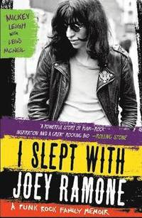 I Slept With Joey Ramone