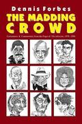 The Madding Crowd, Caricatures & Commentary from the Pages of The Advocate, 1978-1984