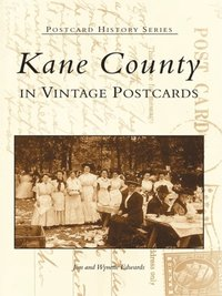 Kane County in Vintage Postcards