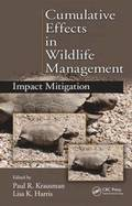 Cumulative Effects in Wildlife Management