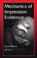 Mechanics of Impression Evidence