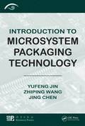 Introduction to Microsystem Packaging Technology