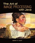 Art of Image Processing with Java