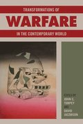 Transformations of Warfare in the Contemporary World