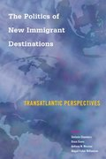 Politics of New Immigrant Destinations