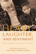 Heart, Laughter, and Sentiment