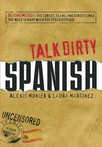 Talk Dirty Spanish E Bok