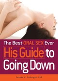 Best Oral Sex Ever - His Guide to Going Down