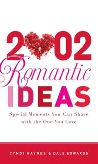 2,002 Romantic Ideas