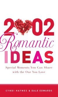 2,002 Romantic Ideas