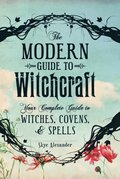 Modern Guide to Witchcraft