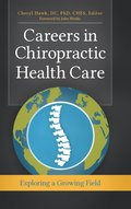 Careers in Chiropractic Health Care