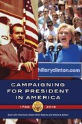 Campaigning for President in America, 1788-2016
