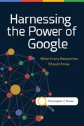 Harnessing the Power of Google