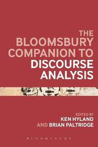 The Bloomsbury Companion to Discourse Analysis