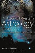 A History of Western Astrology: v. 2 Medieval and Modern Worlds