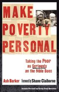 Make Poverty Personal (emersion: Emergent Village resources for communities of faith)