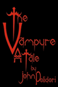 The Vampyre: Cool Collector's Edition - Printed in Modern Gothic Fonts