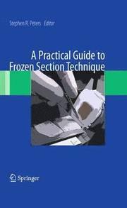 A Practical Guide to Frozen Section Technique