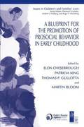 A Blueprint for the Promotion of Pro-Social Behavior in Early Childhood