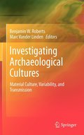 Investigating Archaeological Cultures