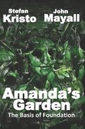 Amanda's Garden: The Basis Of Foundation