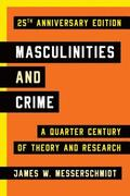 Masculinities and Crime