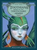 Toothiana, Queen of the Tooth Fairy Armies, 3