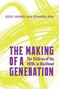 Making of a Generation