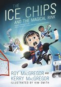 Ice Chips and the Magical Rink