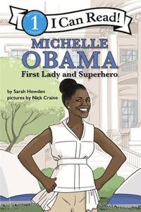 Michelle Obama: First Lady and Superhero