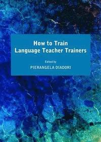 How to Train Language Teacher Trainers