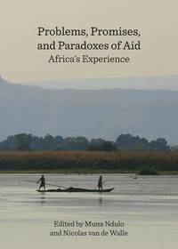 Problems, Promises, and Paradoxes of Aid