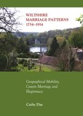 Wiltshire Marriage Patterns 1754-1914